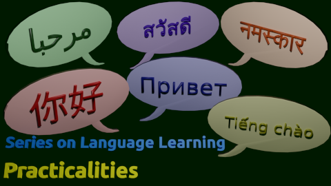 The Practicalities of Learning Languages
