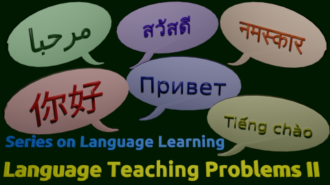Language Teaching Problems – Symptoms & Side-effects
